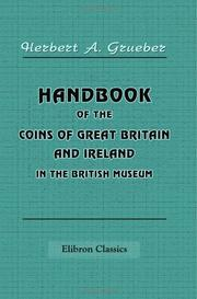 Cover of: Handbook of the Coins of Great Britain and Ireland in the British Museum by Herbert Appold Grueber