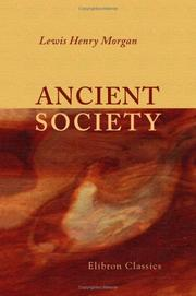 Cover of: Ancient society by Lewis Henry Morgan