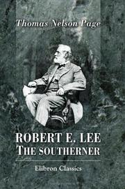 Cover of: Robert E. Lee the Southerner | Thomas Nelson Page