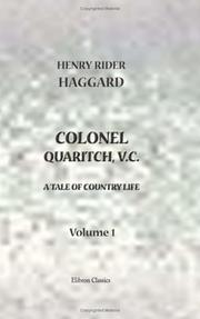 Cover of: Colonel Quaritch, V.C.: A Tale of Country Life | H. Rider Haggard