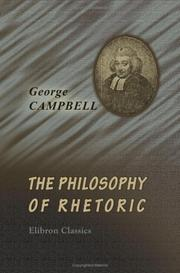 Cover of: The Philosophy of Rhetoric | George Campbell