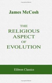 Cover of: The Religious Aspect of Evolution | James McCosh