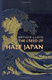 Cover of: The Creed of Half Japan | Arthur Lloyd