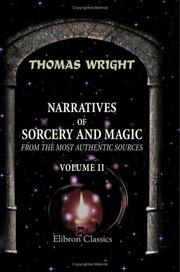 Cover of: Narratives of Sorcery and Magic, from the Most Authentic Sources by Thomas Wright