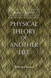 Cover of: Physical Theory of Another Life | Taylor, Isaac