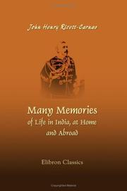 Cover of: Many Memories of Life in India, at Home, and Abroad | J. H. Rivett-Carnac