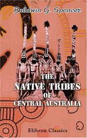Cover of: The Native Tribes of Central Australia by Walter Baldwin Spencer
