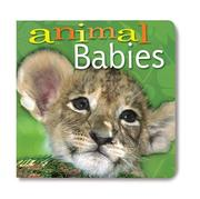 Cover of: Animal Babies by Inc. Sterling Publishing Co.