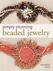 Cover of: Simply Stunning Beaded Jewelry | Donatella Ciotti