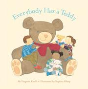 Cover of: Everybody Has a Teddy | Virginia Kroll