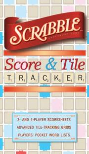 Cover of: SCRABBLE Score & Tile Tracker by Inc. Sterling Publishing Co.