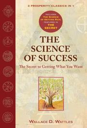 Cover of: The Science of Success | Wallace D. Wattles