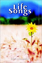 Cover of: Life Songs by Ellen Alexander