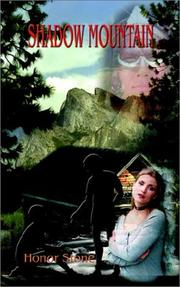 Cover of: SHADOW MOUNTAIN by Honor Stone