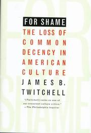Cover of: For Shame by James B. Twitchell