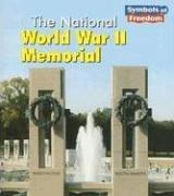 Cover of: The National World War II Memorial by A. Ted Schaefer