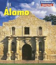 Cover of: El Alamo/the Alamo (Simbolos De Libertad/Symbols of Freedom) | Ted Schaefer