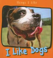 Cover of: I Like Dogs (Things I Like) | Angela Aylmore