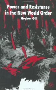 Cover of: Power and Resistance in the New World Order (International Political Economy) | Stephen Gill
