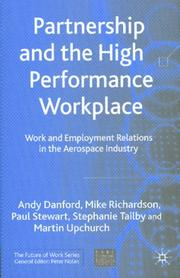 Cover of: Partnership and the High Performance Workplace | Michael Richardson