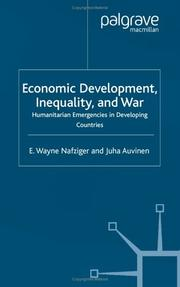 Cover of: Economic development, inequality and war by E. Wayne Nafziger