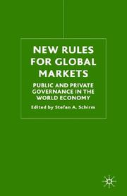Cover of: New Rules for Global Markets | Stefan A. Schirm