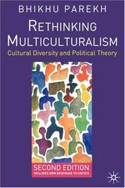 Cover of: Rethinking multiculturalism | Bhikhu C. Parekh