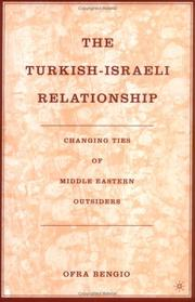 Cover of: The Turkish-Israeli Relationship by Ofra Bengio