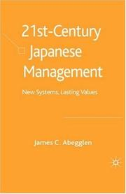 Cover of: 21st century Japanese management by James C. Abegglen