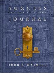 Cover of: Success One Day at a Time Journal by John C. Maxwell