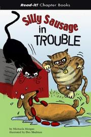 Cover of: Silly Sausage in Trouble (Read-It! Chapter Books) (Read-It! Chapter Books) | Michaela Morgan