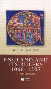 Cover of: England and its rulers, 1066-1307 by M. T. Clanchy