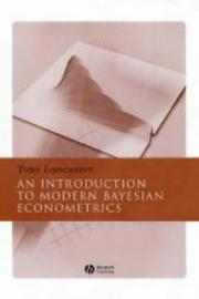 Cover of: An Introduction to Modern Bayesian Econometrics | Tony Lancaster