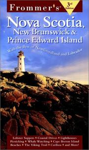 Cover of: Frommer's Nova Scotia, New Brunswick & Prince Edward Island | Wayne Curtis