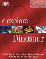 Cover of: Dinosaurs (E. Explore) by John Malam