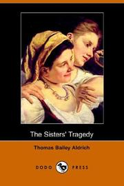 Cover of: The Sisters' Tragedy | Thomas Bailey Aldrich