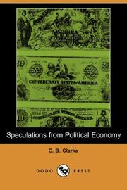 Cover of: Speculations from Political Economy | C. B. Clarke