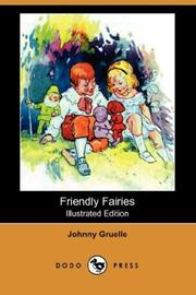 Cover of: Friendly Fairies | Johnny Gruelle