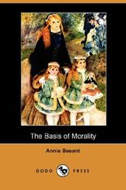 Cover of: The Basis Of Morality | Annie Wood Besant
