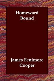 Cover of: Homeward bound by James Fenimore Cooper