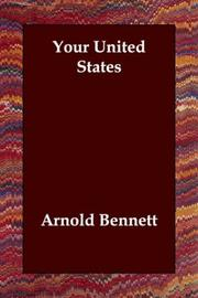 Cover of: Your United States by Arnold Bennett
