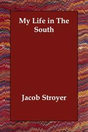 Cover of: My Life in the South | Jacob Stroyer