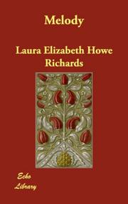 Cover of: Melody | Laura Elizabeth Howe Richards