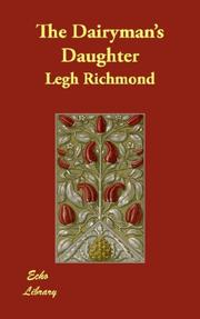 Cover of: The dairyman's daughter by Legh Richmond