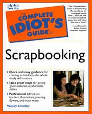 Cover of: The complete idiot's guide to scrapbooking by Wendy Smedley