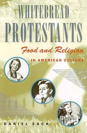 Cover of: Whitebread Protestants | Daniel Sack