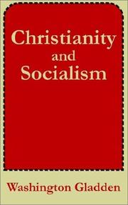 Cover of: Christianity and socialism | Washington Gladden