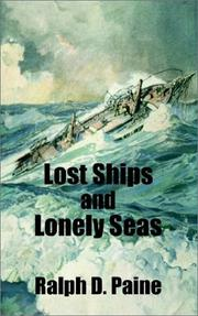 Cover of: Lost Ships and Lonely Seas | Ralph Delahaye Paine