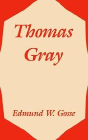 Cover of: Thomas Gray by Edmund Gosse