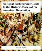 Cover of: National Park Service guide to the historic places of the American Revolution | James V. Murfin